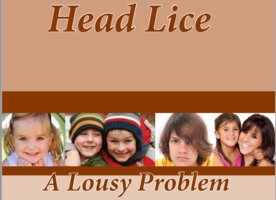 Head Lice: A Lousy Problem